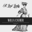 A Lost Lady - eAudiobook