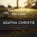 The Murder on the Links : A Hercule Poirot Mystery - eAudiobook
