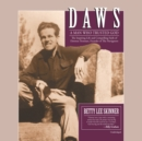 Daws : A Man Who Trusted God - eAudiobook