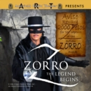 Zorro: The Legend Begins - eAudiobook