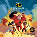 The Incredibles 2 (Spanish Edition) : La Novela - eAudiobook