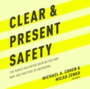 Clear and Present Safety - eAudiobook