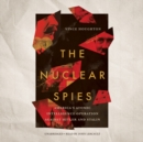 The Nuclear Spies - eAudiobook