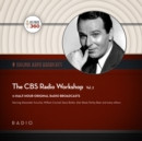 The CBS Radio Workshop, Vol. 2 - eAudiobook