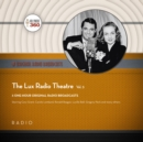 The Lux Radio Theatre, Vol. 3 - eAudiobook