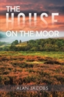 The House on the Moor - eBook