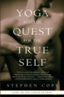 Yoga and the Quest for the True Self - eBook