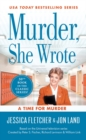 Murder, She Wrote: A Time For Murder - Book