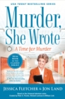 Murder, She Wrote: A Time for Murder - eBook
