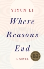 Where Reasons End : A Novel - eBook