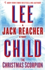 Christmas Scorpion: A Jack Reacher Story - eBook