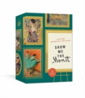 Show Me the Monet : A Card Game for Wheelers and (Art) Dealers - Book