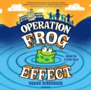 Operation Frog Effect - eAudiobook