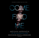 Come Find Me - eAudiobook