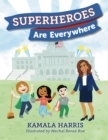 Superheroes Are Everywhere - Book