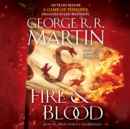 Fire & Blood : 300 Years Before A Game of Thrones (A Targaryen History) - Book
