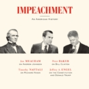 Impeachment : An American History - eAudiobook