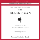 "The Black Swan: Second Edition : The Impact of the Highly Improbable: With a new section: ""On Robustness and Fragility"" - eAudiobook"