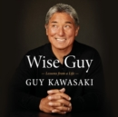 Wise Guy : Lessons from a Life - eAudiobook