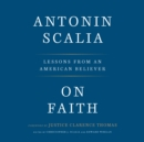 On Faith : Lessons from an American Believer - eAudiobook