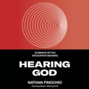 Hearing God : Eliminate Myths. Encounter Meaning. - eAudiobook