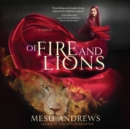 Of Fire and Lions : A Novel - eAudiobook