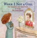 Were I Not A Girl - Book