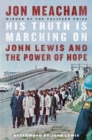 His Truth is Marching On : John Lewis and the Power of Hope - Book
