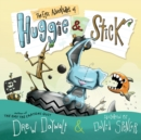 The Epic Adventures of Huggie & Stick - eAudiobook
