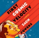 First Cosmic Velocity - eAudiobook