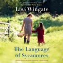 The Language of Sycamores - eAudiobook
