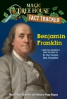 Benjamin Franklin : A Nonfiction Companion to Magic Tree House #32: To the Future, Ben Franklin! - Book