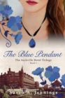 The Blue Pendant : Historical novel and love story - eBook