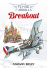 Breakout : Flying Furballs 7 - Book