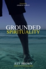 Grounded Spirituality - eBook
