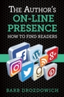 The Author's On-Line Presence : How to Find Readers - eBook