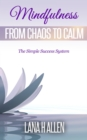 Mindfulness : From Chaos to Calm - eBook