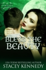 Bless the Beauty - eBook