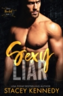 Sexy Liar : A Dirty Little Secrets Duet - eBook