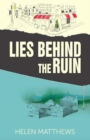 Lies Behind The Ruin - Book