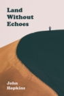 Land Without Echoes - Book