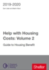 Help With Housing Costs: Volume 2 : Guide to Housing Benefit 2019-20 - Book