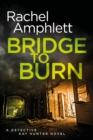 Bridge to Burn - eBook
