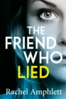 The Friend Who Lied - eBook