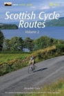Scottish Cycle Routes Volume 2 : 30 Lowland & Highland Road Routes from the Borders to the Hebrides 2 - Book