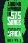 Around the World in 575 Songs: Africa : Traditional Music from all the World's Countries - Volume 2 - eBook