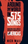 Around the World in 575 Songs: Americas : Traditional Music from all the World's Countries - Volume 4 - Book