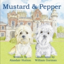Mustard and Pepper - Book