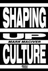 Shaping Up Culture - Book