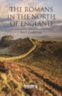 The Romans in the North of England - Book